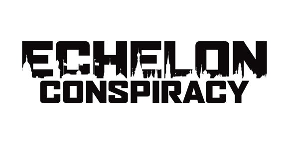 Echelon Conspiracy Poster #1