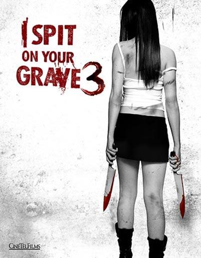 I Spit on Your Grave: Vengeance is Mine / Плюя на гроба ти 3: Отмъщението е мое (2015)
