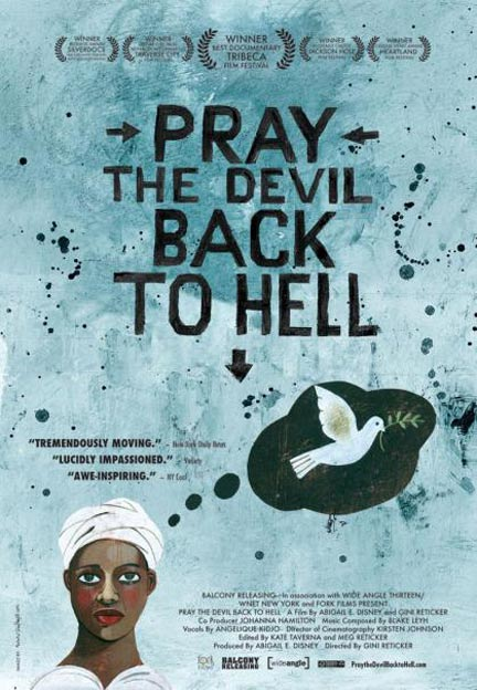 Pray the Devil Back to Hell Poster #1