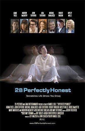 2BPerfectlyHonest Poster #2