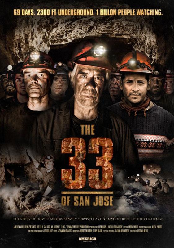 Atacama's 33 (The 33 of San Jose) Poster
