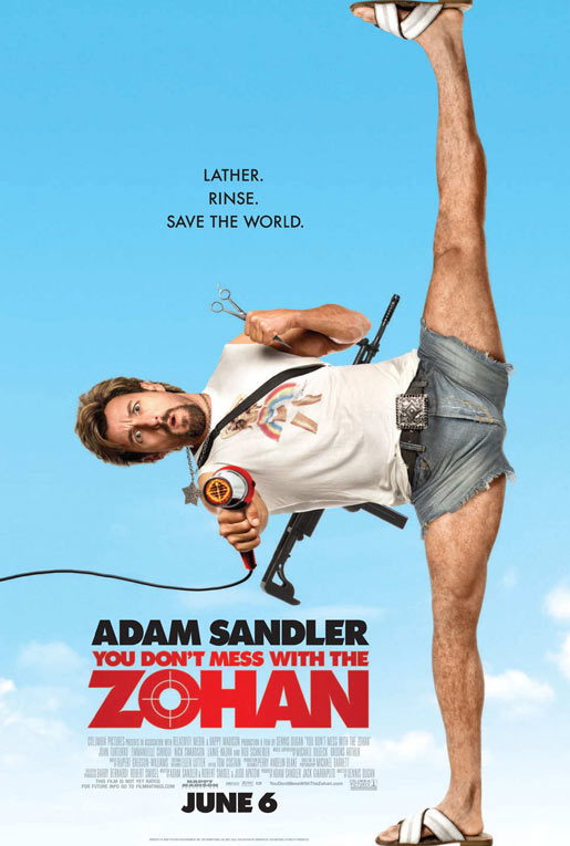 You Don't Mess with the Zohan Poster #2