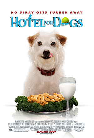 Hotel for Dogs (2009) Poster #1 - Trailer Addict