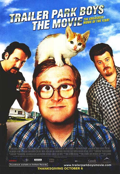 Trailer Park Boys: The Movie Poster #1