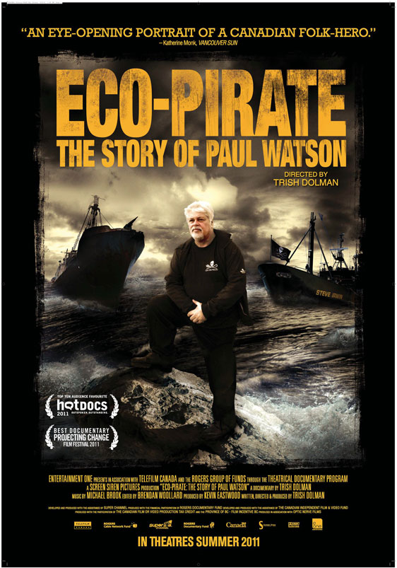 Eco-Pirate: The Story of Paul Watson Poster