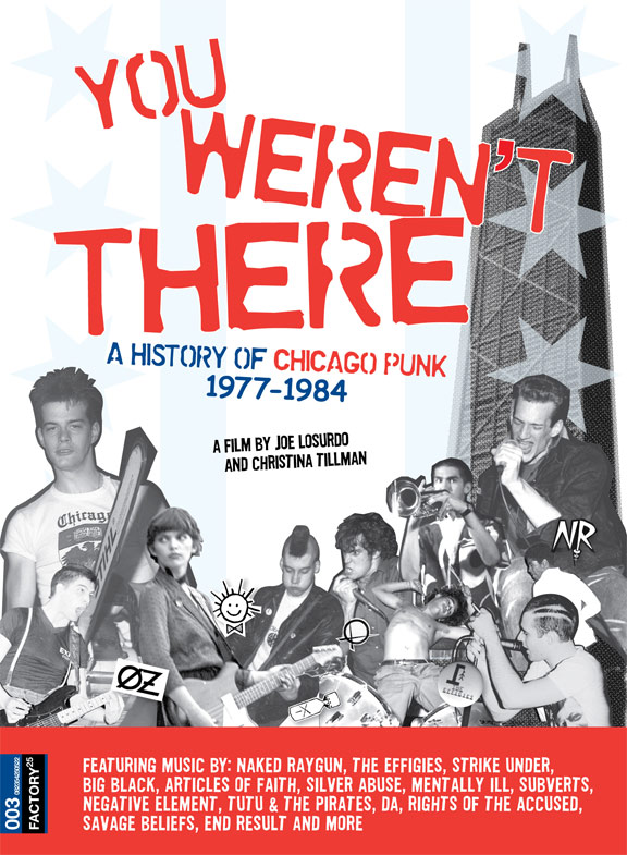You Weren't There: A History of Chicago Punk 1977 to 1984 Poster