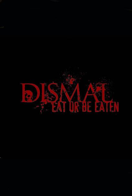 Dismal Poster #1
