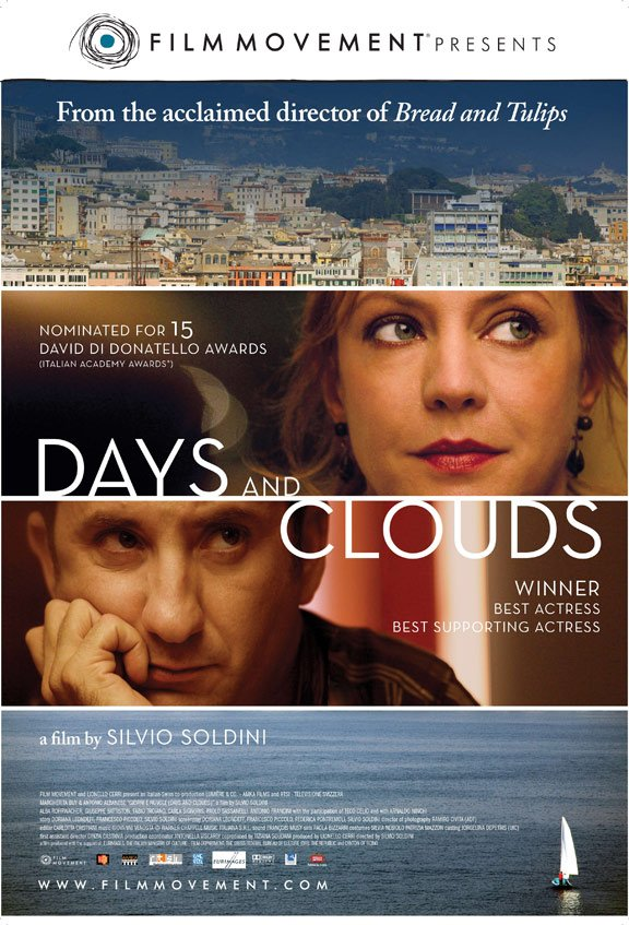 Days and Clouds (Giorni e Nuvole) Poster