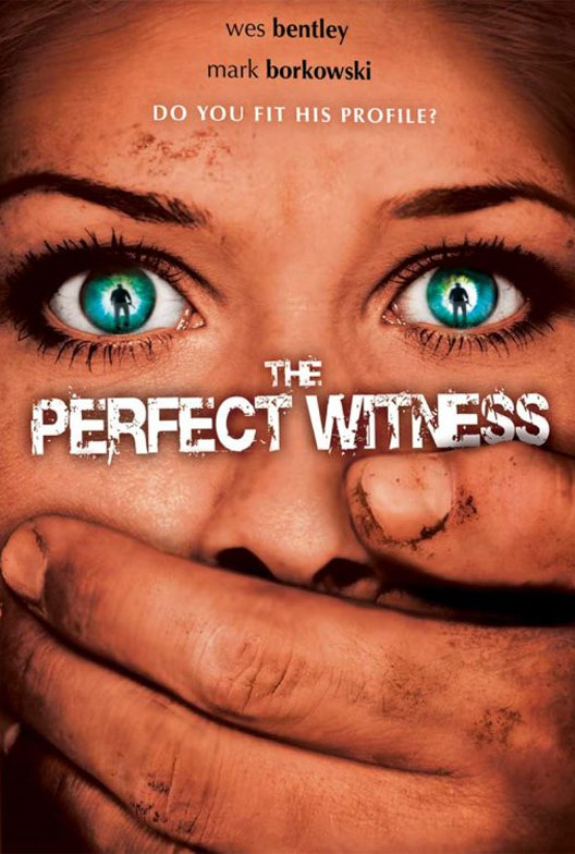 The Perfect Witness (The Ungodly) Poster