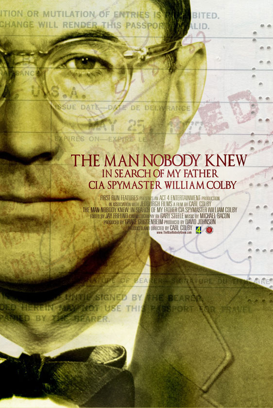 The Man Nobody Knew: In Search of My Father CIA Spymaster William Colby Poster