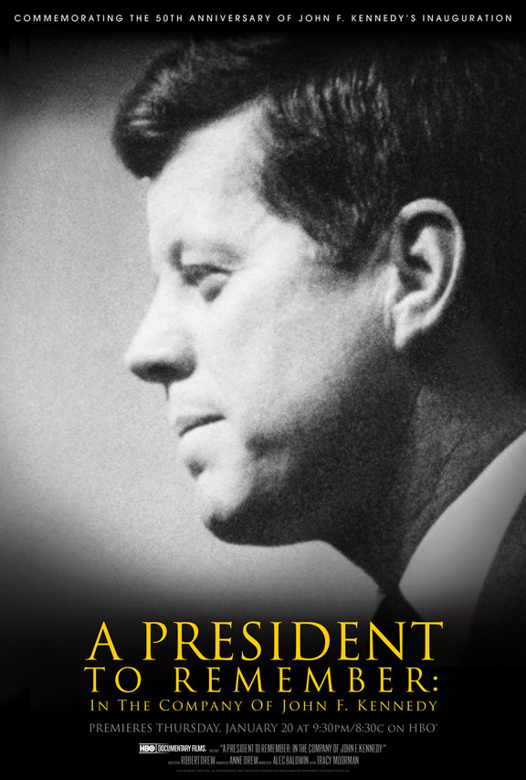 A President to Remember: In the Company of John F. Kennedy Poster #1