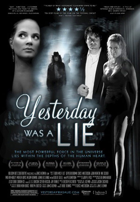 Yesterday Was a Lie Poster #1