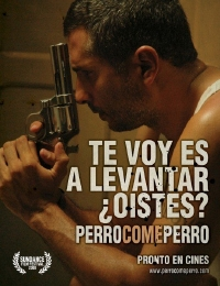 Dog Eat Dog (Perro Come Perro) Poster #2