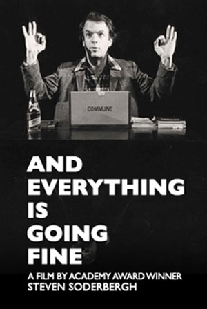 And Everything Is Going Fine Poster #1