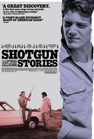 Shotgun Stories Poster #3