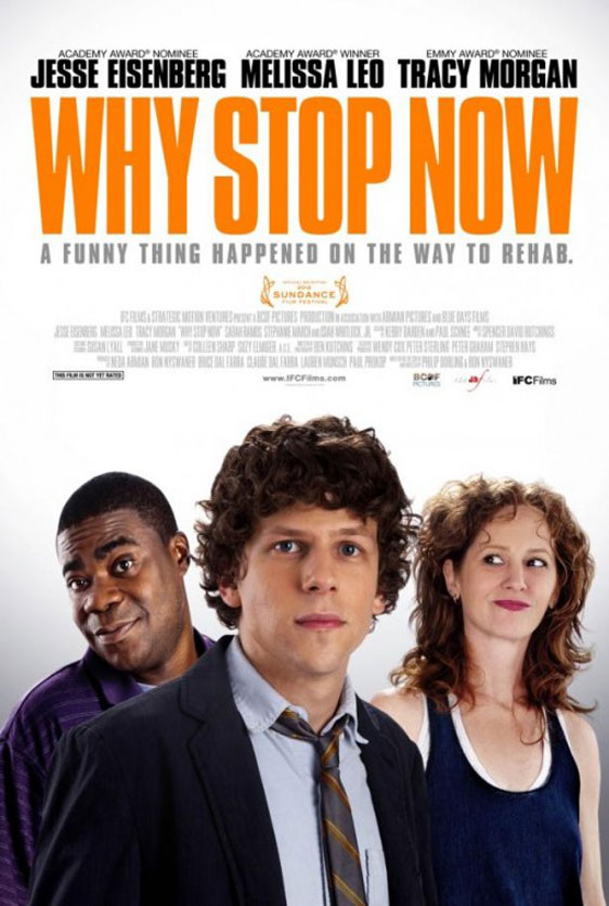 Why Stop Now Poster #2
