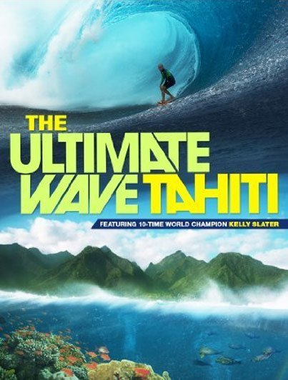 The Ultimate Wave Tahiti Poster