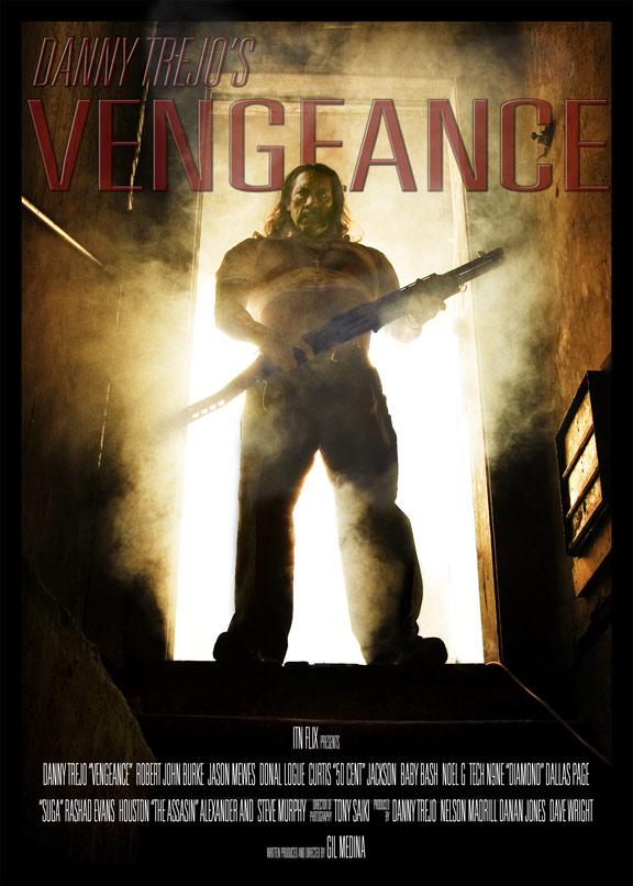 Danny Trejo's Vengeance Poster #2