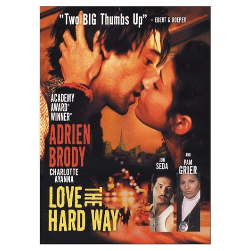 Love the Hard Way Poster #1