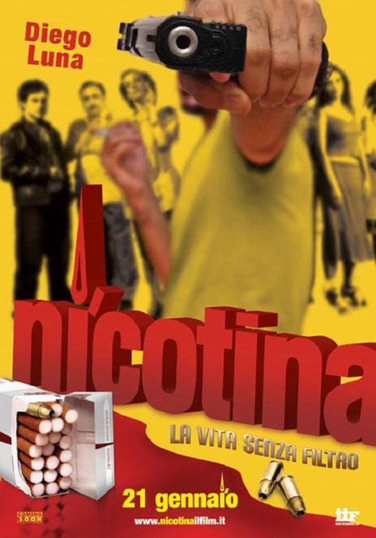 Nicotina Poster #1