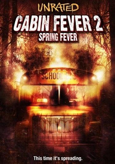 Cabin Fever 2: Spring Fever Poster