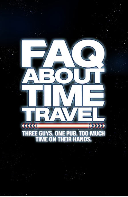 Frequently Asked Questions About Time Travel Poster