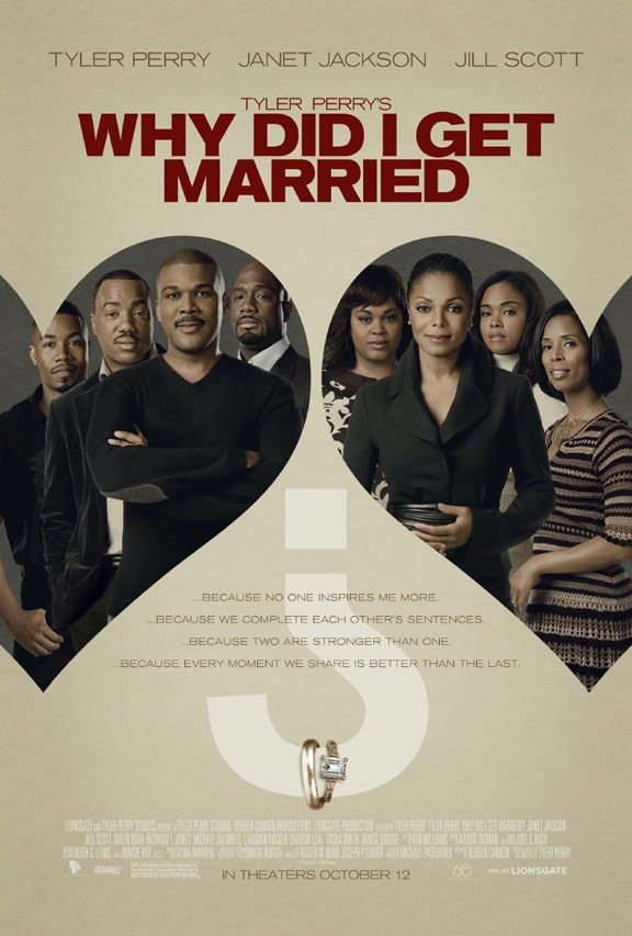 Tyler Perry's Why Did I Get Married? Poster #1