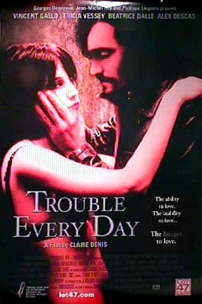 Trouble Every Day Poster #1