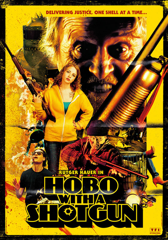 Hobo with a Shotgun Poster #2