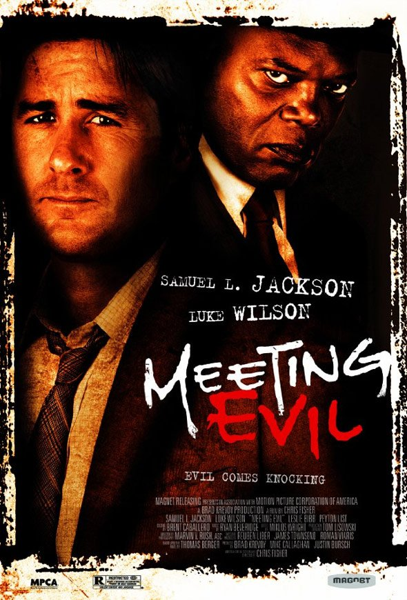 Meeting Evil Poster #1
