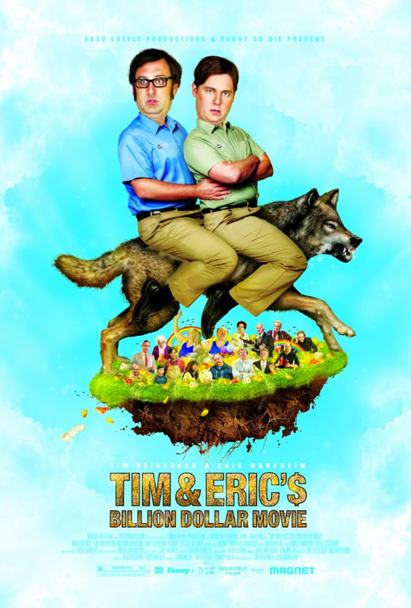 Tim and Eric's Billion Dollar Movie Poster #1