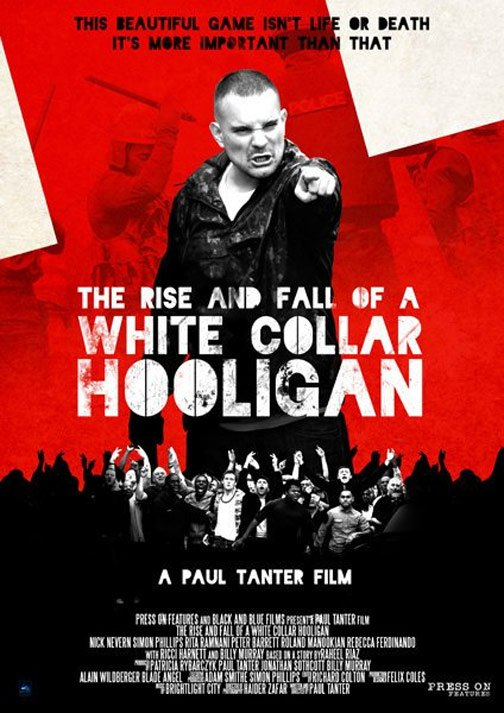 White Collar Hooligan Poster