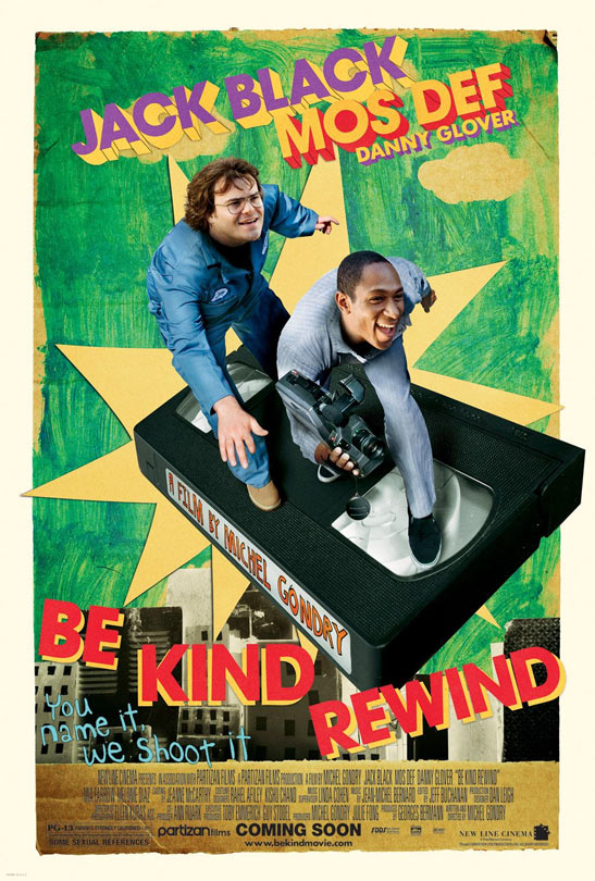 Be Kind Rewind Poster #1