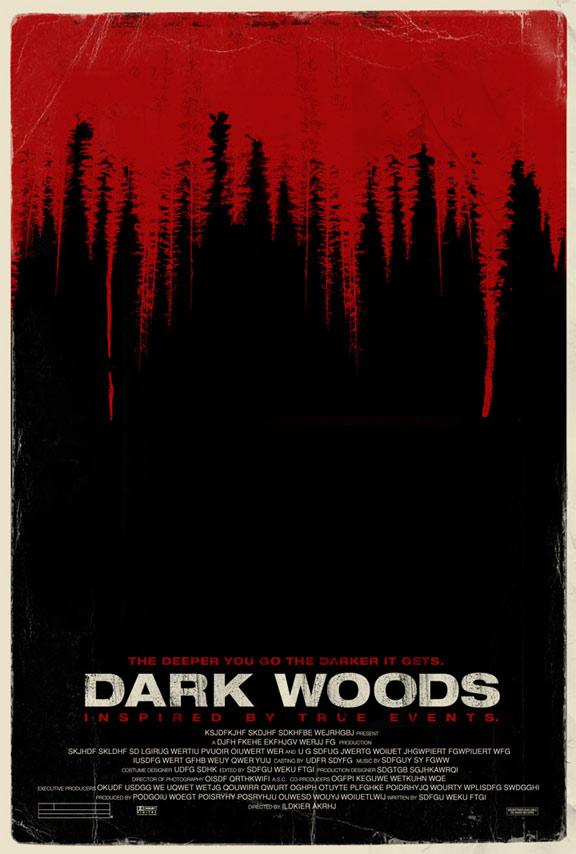 Dark Woods Poster #1