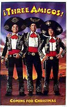 Three Amigos! Poster #2