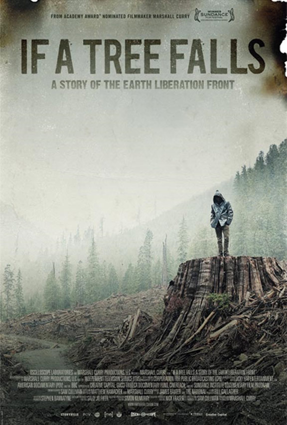 If a Tree Falls: A Story of the Earth Liberation Front Poster #1
