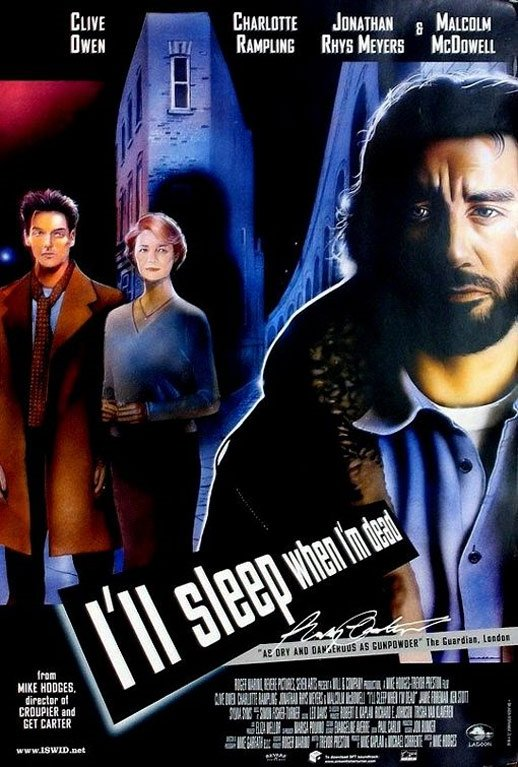 I'll Sleep When I'm Dead Poster #2