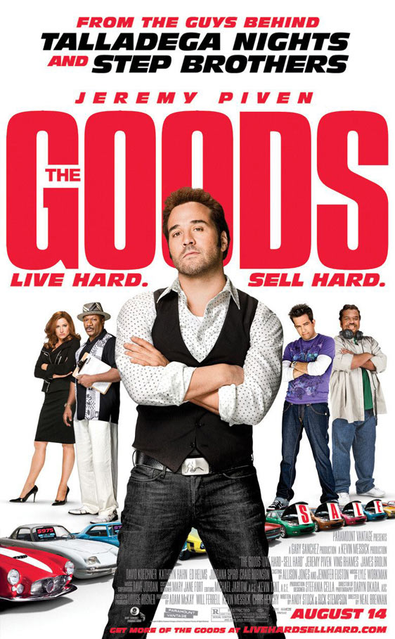 The Goods: Live Hard, Sell Hard Poster