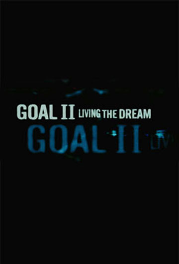 Goal II: Living the Dream Poster #2