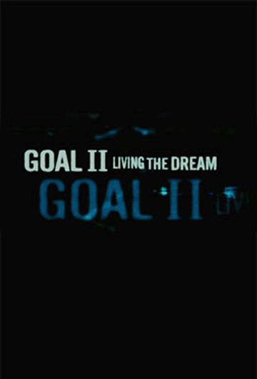 Goal II: Living the Dream Poster #2