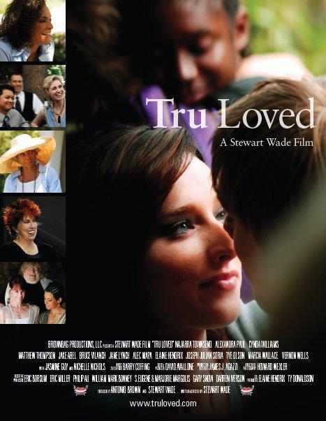 Tru Loved Poster
