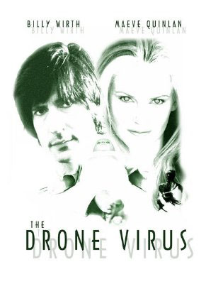 The Drone Virus Poster #2