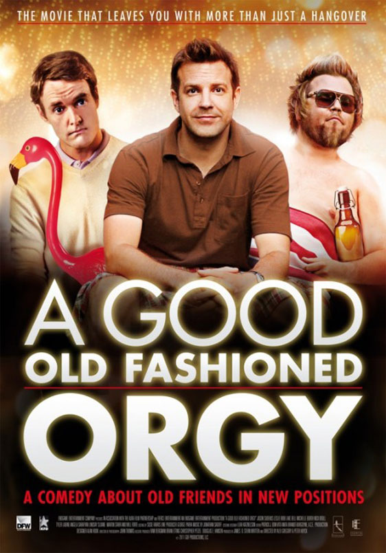 A Good Old Fashioned Orgy Poster #3