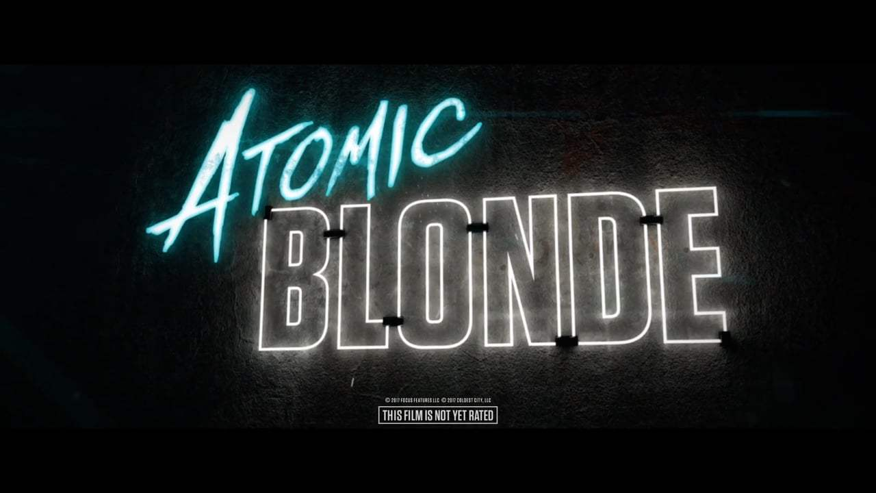 Atomic Blonde Teaser Spot #2 (2017) Screen Capture