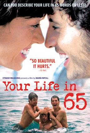 Your Life in 65 (Tu vida en 65') Poster #1