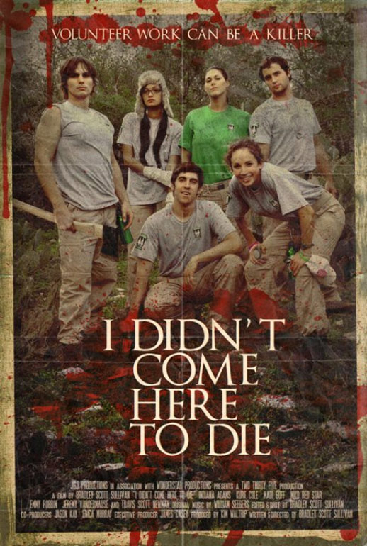 I Didn't Come Here to Die Poster