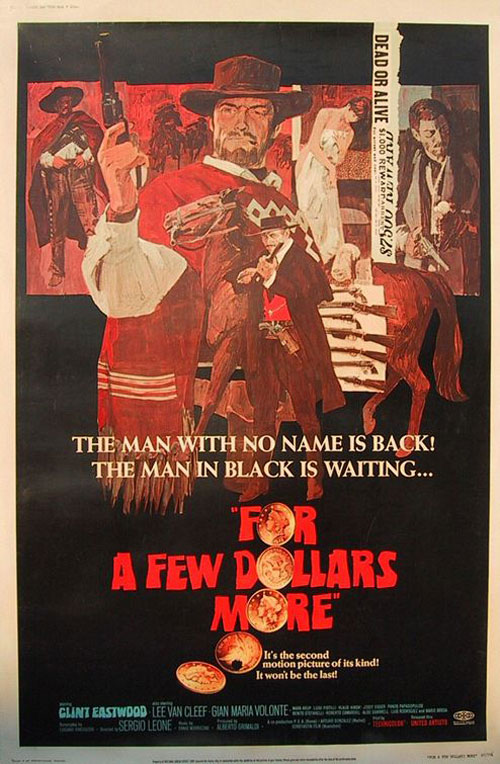 For a Few Dollars More Poster #1