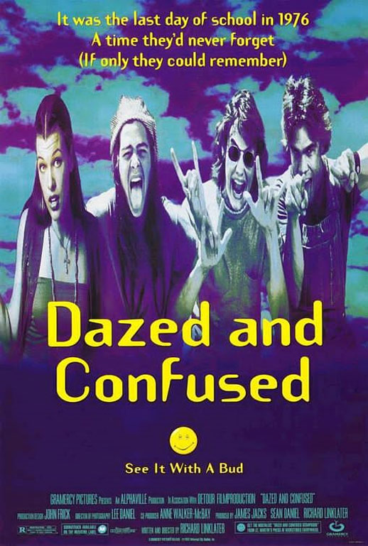 Dazed and Confused Poster #1