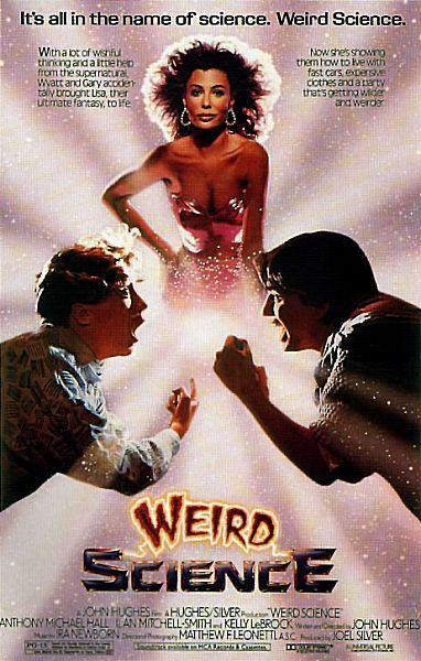 Weird Science Poster #1