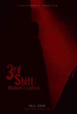 3rd Shift: Michael's Lament Poster #1